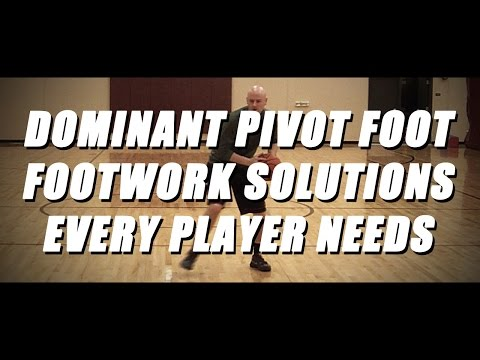 FREE Basketball Drills - Dominant Pivot Foot Footwork Solutions Every Player Needs