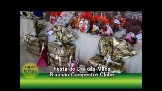 Riachão Campestre Clube realizou festa dos Dias das Mães com sorteios de brinde e muito forró