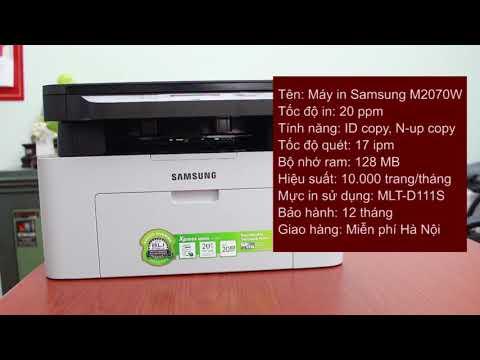 Video review máy in samsung đa chức năng M2070w