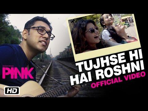 Tujhse Hi Hai Roshni
