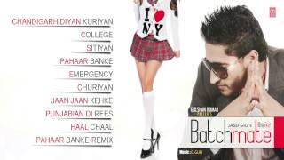 Jassi Gill : Batch Mate (Album) Full Songs   Jukebox   Hit Punjabi Songs