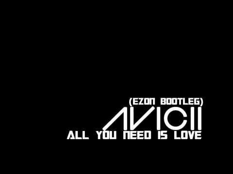 Avicii - All you need is love lyrics