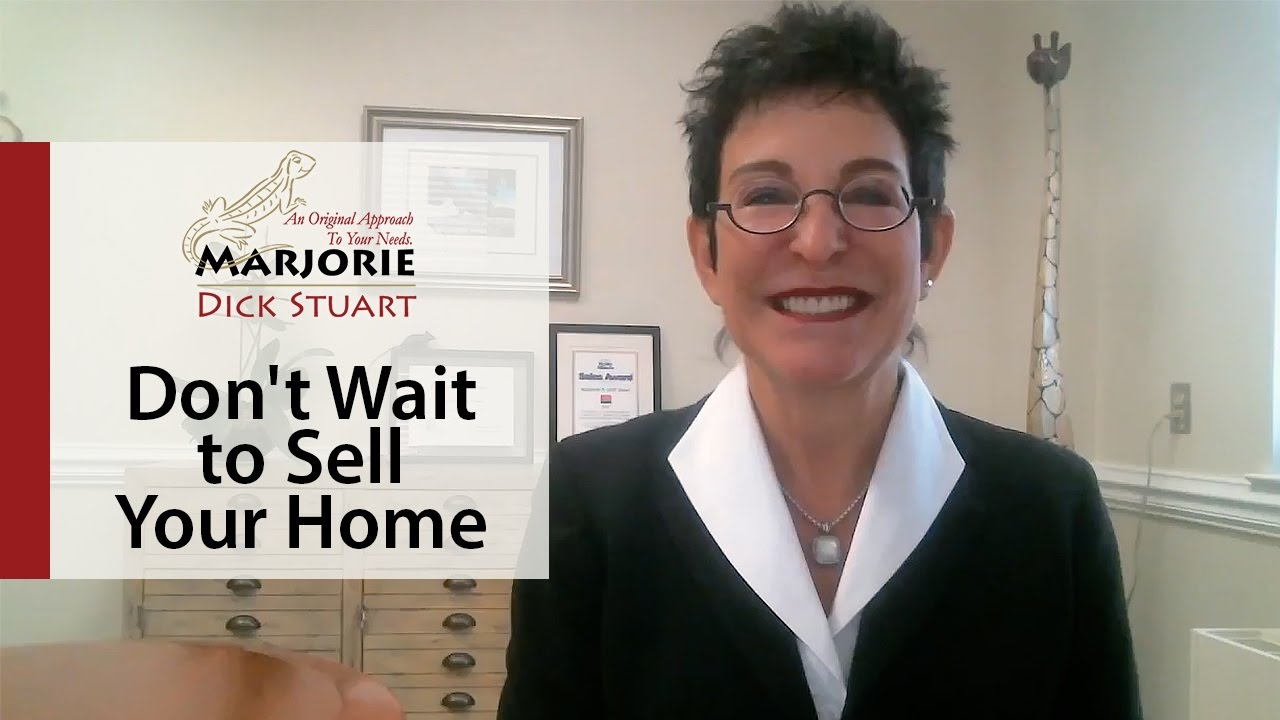 What's Working Now! - Reasons Why You Might Not Want to Wait to List Your Home