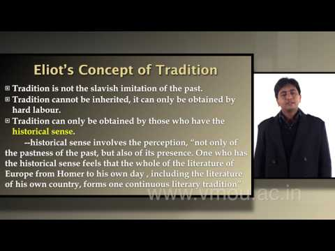 T. S. Eliot: Tradition and Individual Talent