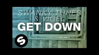 Thumbnail for Swanky Tunes & Vigel — Get Down