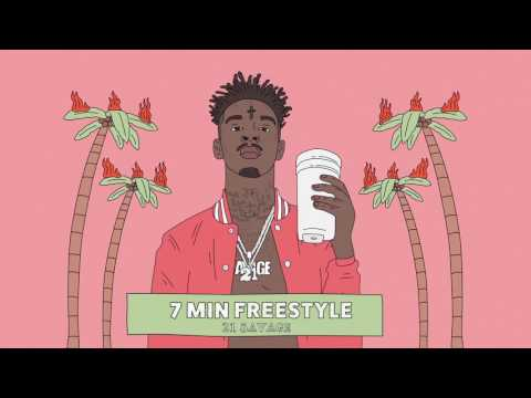 21 Savage - 7 Min Freestyle (Official Audio)