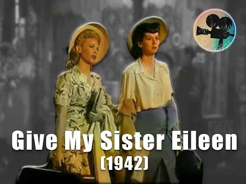 Give My Sister Eileen (1942) Comedy   OLD MOVIES IN COLOR