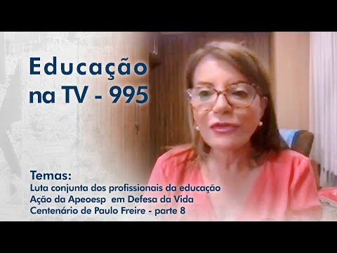 Luta conjunta dos profissionais da educação    Ação da Apeoesp  em Defesa da Vida    Centenário de Paulo Freire - parte 8