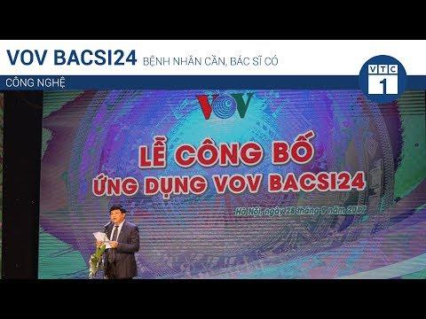 VOVBacsi24: Bệnh nhân cần, bác sĩ có | VTC1 - Thời lượng: 4 phút, 26 giây.