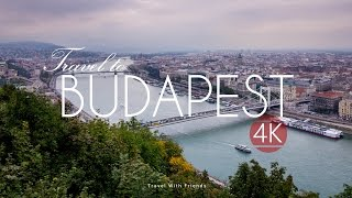 Budapest Hungary  city photo : Travel to Budapest, Hungary [4K]