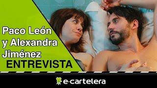 """Alexandra Jiménez y Paco León: """"'Embarazados' refleja un problema que nos afecta a todos hoy en día"""""""