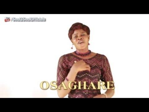 Osaghare by Mrs  Ralph Okuoimose  - Edo Gospel Music
