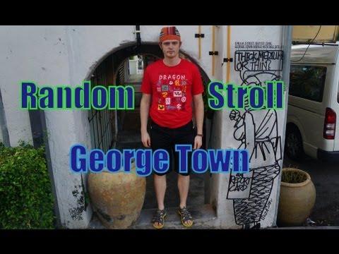 Random Wandering in George Town, Penang, Malaysia