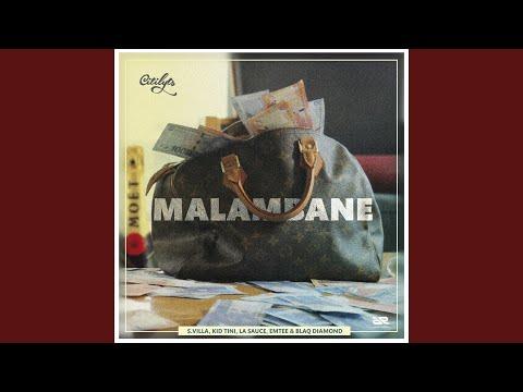 Malambane (feat. S.Villa, Kid Tini, LaSauce, Emtee, Blaq Diamond)