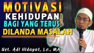 Video Motivasi kehidupan Untuk Yang Terus Dilanda Masalah | Ustad Adi Hidayat, Lc., MA MP3, 3GP, MP4, WEBM, AVI, FLV Februari 2019