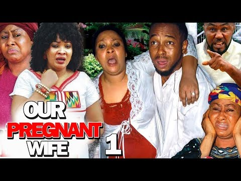 OUR PREGNANT WIFE SEASON 1 - (New Movie) 2019 Latest Nigerian Nollywood Movie Full HD
