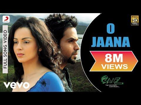 O Jaana - Raaz -The Mystery Continues (2009)