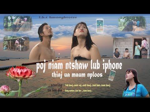 แฟนชอบไอโฟน...poj niam ntshaw lub iphone thiaj ua maum nploos 2 (видео)