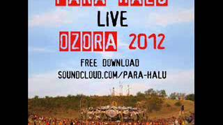 Nonton Para Halu @ OZORA 2012 - 90 minutes LIVE SET Film Subtitle Indonesia Streaming Movie Download
