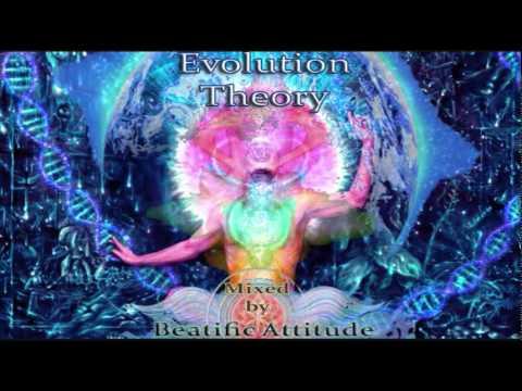 Beatific Attitude - Evolution Theory [Best Of Progressive Psytrance 2014]