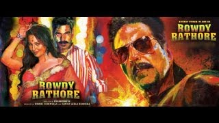 Rowdy Rathore - Trailer