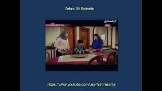 Zehra 39 Epizoda Zehra 39 Epizoda Sa Prevodom Turska Serija 2014