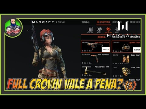WARFACE - Full Crown Vale a Pena? Ft. Kriss Crown!