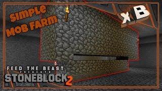 Let's Play StoneBlock 2   Easy Mob Farm!  E02 