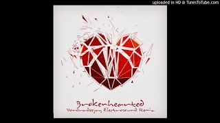 Video BROKENHEARTED (VONDRADEEJAY ELECTROSOUND REMIX)