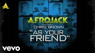 Afrojack - As Your Friend (Lyric Video) ft. Chris Brown