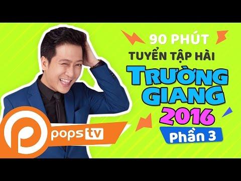 Tuyển Tập Hài Trường Giang 2016 Hứa Minh Đạt
