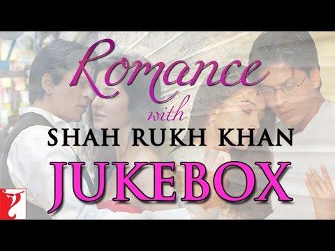 Romance with Shah Rukh Khan -  Audio Jukebox 17 September 2014 06 PM