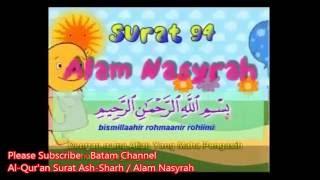 Al Qur'an Surat Ash Sharh / Alam Nasyrah dan artinya (Bacha)
