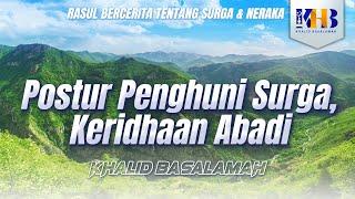Video Rasul Bercerita tentang Surga & Neraka - Postur Penghuni Surga, Keridhaan Abadi MP3, 3GP, MP4, WEBM, AVI, FLV Juni 2019