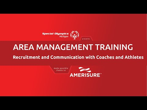 SOMI Area Management Training - Session 7: Recruitment and Communication with Coaches and Athletes
