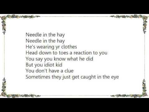 Elliott Smith - Needle in the Hay Lyrics