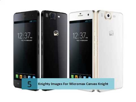 Knighty Images For Micromax Canvas Knight