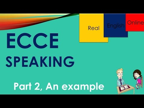 ECCE SPEAKING- PART 2, AN EXAMPLE