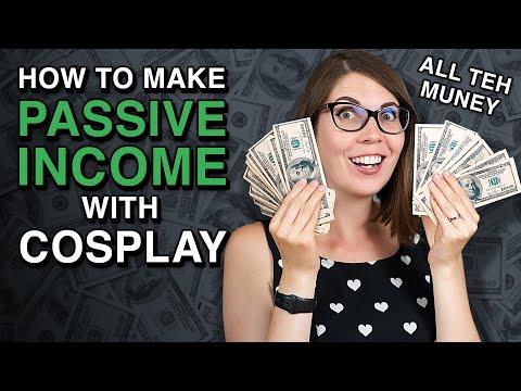 Make passive income as a Cosplayer