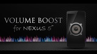 Volume Boost Pro For Nexus 5™ YouTube video