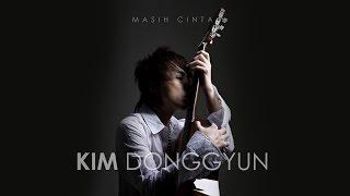 Kim DongGyun -  Masih Cinta (Official Lyric Video) Video