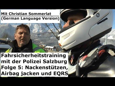 Fahrsicherheitstraining mit der Polizei Salzburg Folge 5: Nackenstützen, Airbag Jacken und EQRS