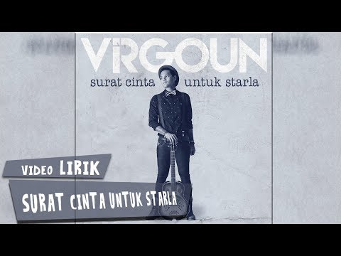 gratis download video - Virgoun--Surat-Cinta-untuk-Starla-Video-Lirik