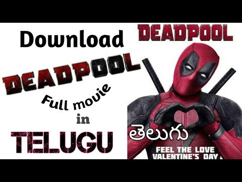 Download Deadpool full movie in telugu HD clarity