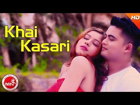New Nepali Modern Song 2074 | Khai Kasari - Pramod Kharel | Ft.Sirjana Paudel