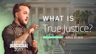 What is True Justice?