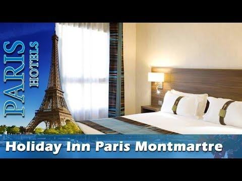 Holiday Inn Paris Montmartre - Paris Hotels, France