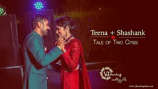 Kashipur India  City new picture : Tale Of Two Cities | Teena & Shashank | Indian Wedding Highlight | Kashipur | Uttarakhand