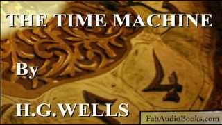 THE TIME MACHINE by H. G. Wells - complete unabridged audiobook by Fab Audio Books