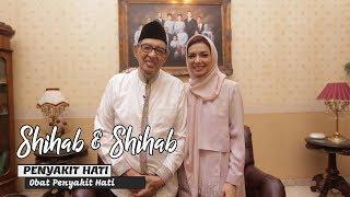 Video Shihab & Shihab Part 2 - Penyakit Hati: Obat Penyakit Hati MP3, 3GP, MP4, WEBM, AVI, FLV Agustus 2018